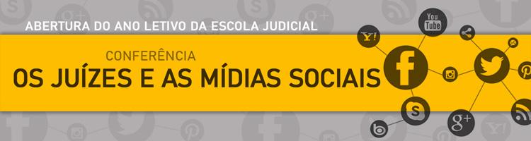 BANNER-Abertura-do-Ano-Letivo---Os-Juízes-e-as-Mídias-Sociais